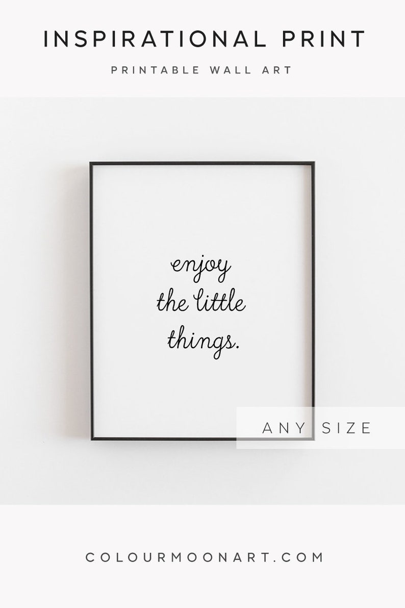 Enjoy The Little Things Quotes Print Inspirational Print Etsy