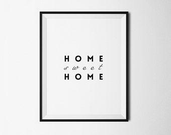 Home sweet home, Printable digital, Home print, Home printable, Sweet home print, Home poster, Wall decor, Wall print, Welcome print quote
