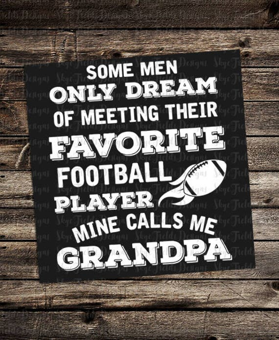 Football Grandpa Other Names Avail Upon Request Svg Jpg Etsy