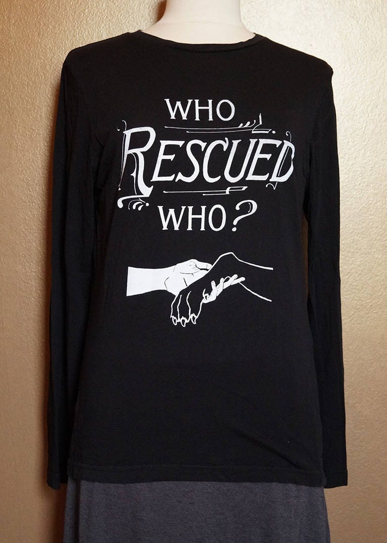 """Small """"Who Rescued Who"""" Long Sleeved Tee, White Ink on Black"""