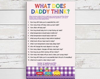 What does Daddy Think Baby Shower Game, Gender Neutral Baby Shower Game, Train Theme, Purple Baby Shower Game, Coed Showers, D1058