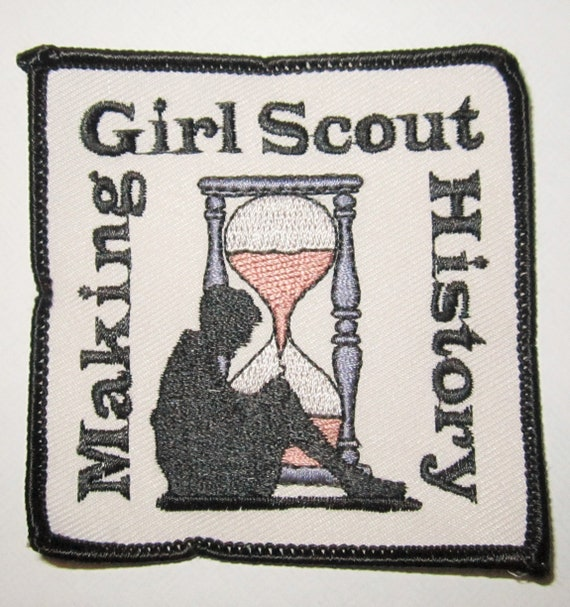 """Girl Scout Fun Patch """"Making History Girl Scout"""""""