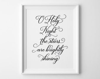 Christmas Decor, Christmas Print, Oh Holy Night The Stars Are Brightly Shining Print, Black and White Holiday Decor, Oh Holy Night Sign