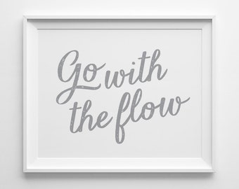 Go With The Flow Motivational Print, Typography Wall Art, Inspirational Quote Gray Office Decor, Best Friend Gift for Coworker, Yoga Gifts
