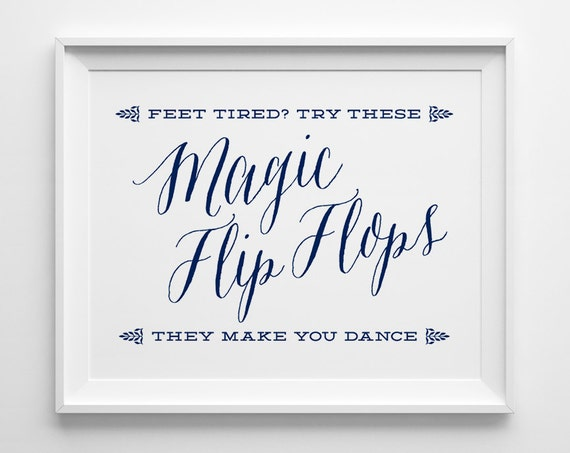 beaa9e7c2d384a Spring Wedding Signs Magic Flip Flops Sign Dancing Shoes