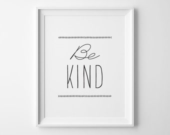Kids Gift, Pre Teen Gift, Be Kind Typography Print, Inspirational Print, Minimalist Playroom Sign, Black Kids Wall Art, Motivational Quote