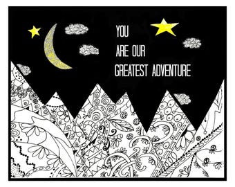 Our Greatest Adventure. 8x10 print