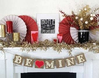 Valentine's Decoration Banner / BE MINE decor / Valentine Banner / Valentine's Decorations / My Love Sign / Be Mine Garland / Love Garland