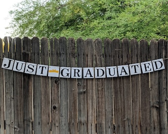 Just Graduated Banner / Graduation Banner / GRAD Party Decor / Graduation Party / Graduate / Senior Class Photo / College or High School