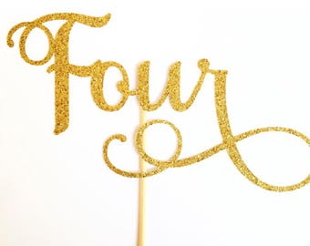 Four Cake Topper - Assorted Colours - 4 Cake Topper - 4th Birthday Cake Topper - Fourth Birthday Cake Topper