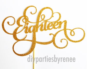 Eighteen Cake Topper - 18 Cake Topper - Assorted Colours - Birthday - 18th Cake Topper - Happy 18th