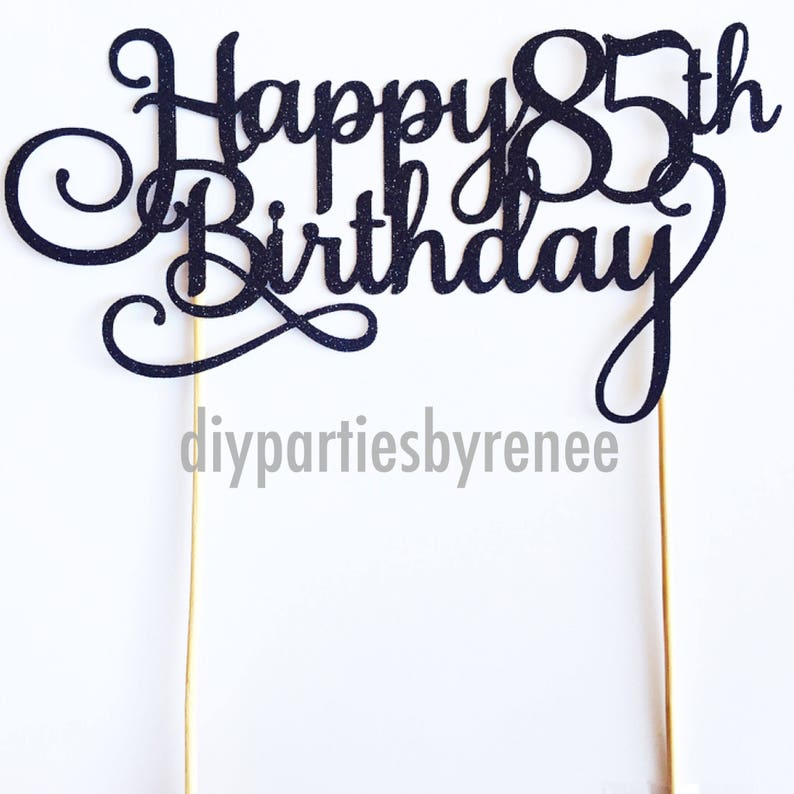 Happy 85th Birthday Cake Topper Assorted Colours Milestone