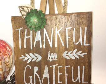 "Small Oak cutting board decorative stenciled white typography ""Thankful and Grateful""  twisted paper hanger paper succulent"