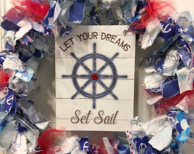 """Featured listing image: rag wreath fabric and ribbon coastal beach nautical summer blue and white theme round 14"""" ring sign 'Let Your Dreams Set Sail' in center"""