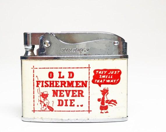 Old Fisherman Never Die Lighter