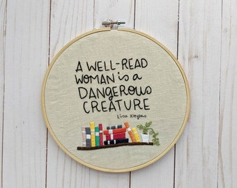 A Well Read Woman is a Dangerous Creature Hand Embroidery Kit
