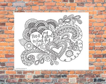 Adult Coloring Page// Tune My Heart to Sing Thy Grace