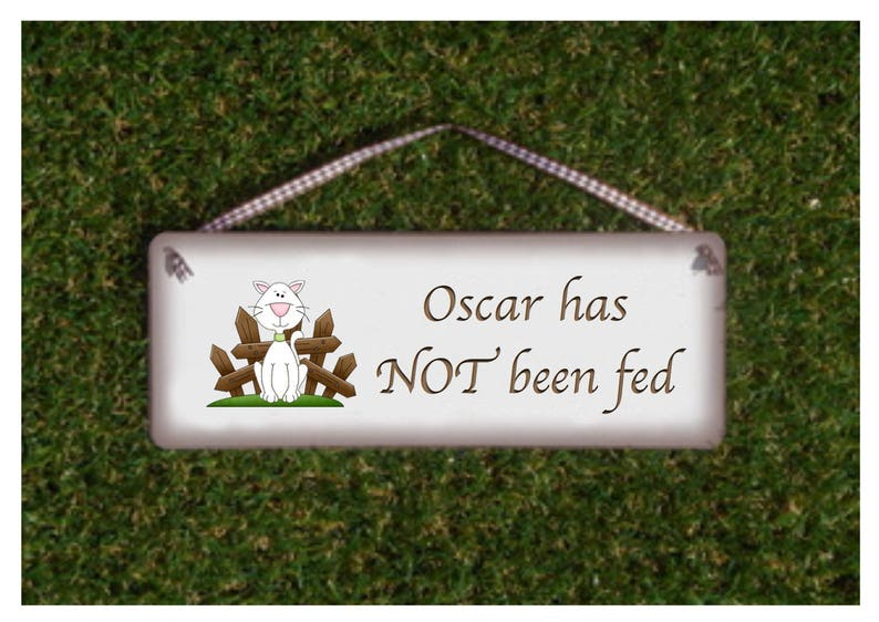 Cat has been Fed Rustic Reminder: Bespoke Personalised Personalised Plaque