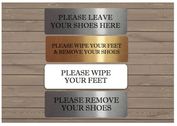 """/""""PLEASE WIPE YOUR FEET/"""" High Quality Brushed Metallic Self-adhesive Material"""