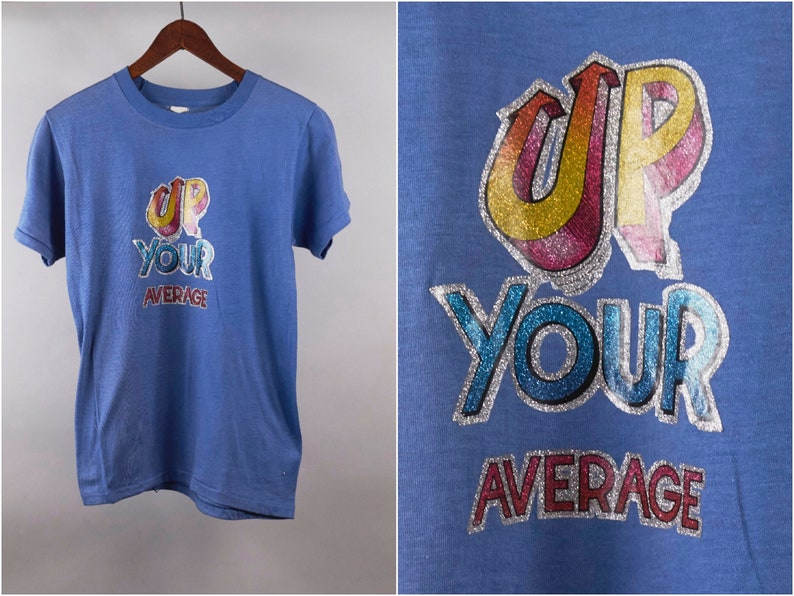 ce08dd7b6176 70s Slogan T Shirt Up Your Average Glitter Tee | Etsy