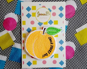 Peach Patch -  'Check Yours Out' - Embroidered Iron on Patch, Sew on, Jacket, Bag, Jeans, Motif, Customise