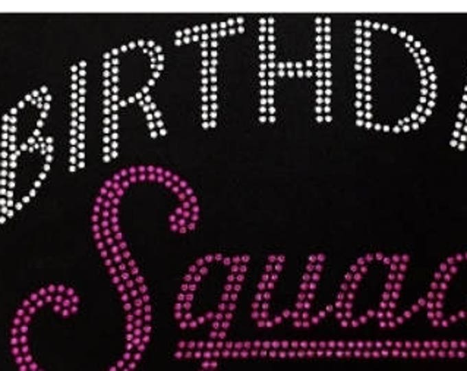 Birthday Squad Women bling shirt, Birthday Girl, 40th birthday, 50th birthday, Birthday Diva,
