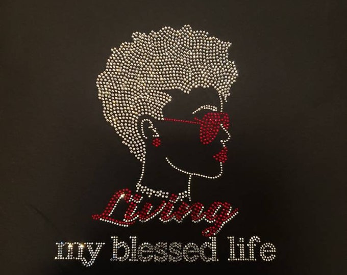 Living My Blessed Life WOMEN SHIRT Gold bling stones, Best Life women top, Women Top and Tee