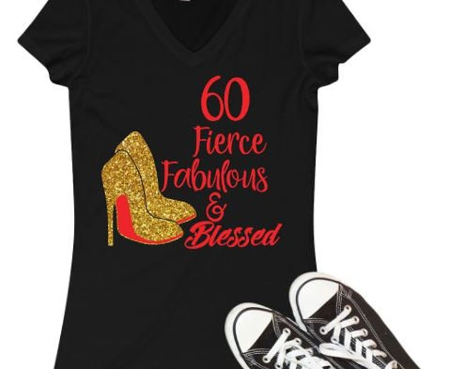 Birthday diva WOMEN BIRTHDAY SHIRT with Gold Heels ,60th,Birthday women top,Fierce and Fabulous Birthday shirt
