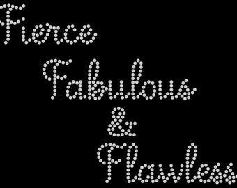 Fierce Fabulous And Flawless Rhinestone Shirt