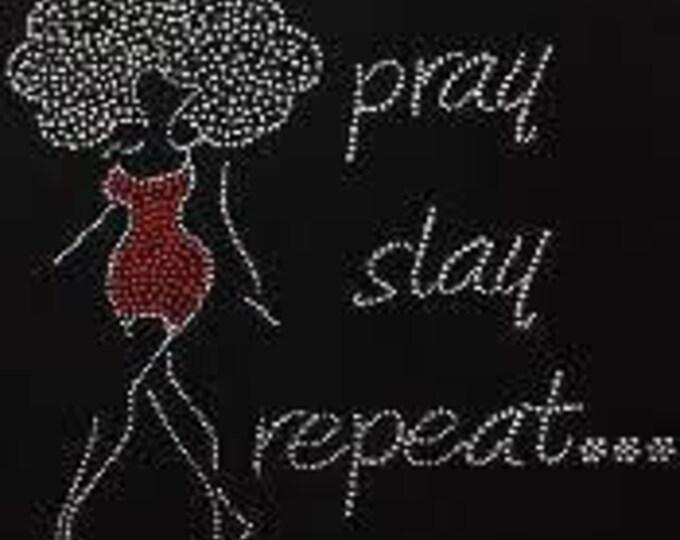 Pray, slay and repeat bling rhinestone women shirt