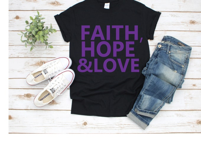Women Top Faith, Hope, and Love women Tshirt, Christian Tshirt, Church Girl Shirt