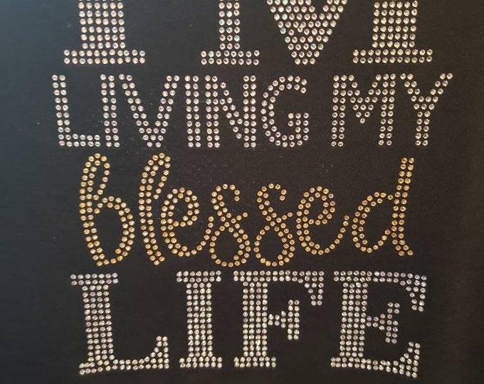 Living My Blessed Life bling Top, Birthday Shirt,Women Birthday Top,  Rhinestone shirt