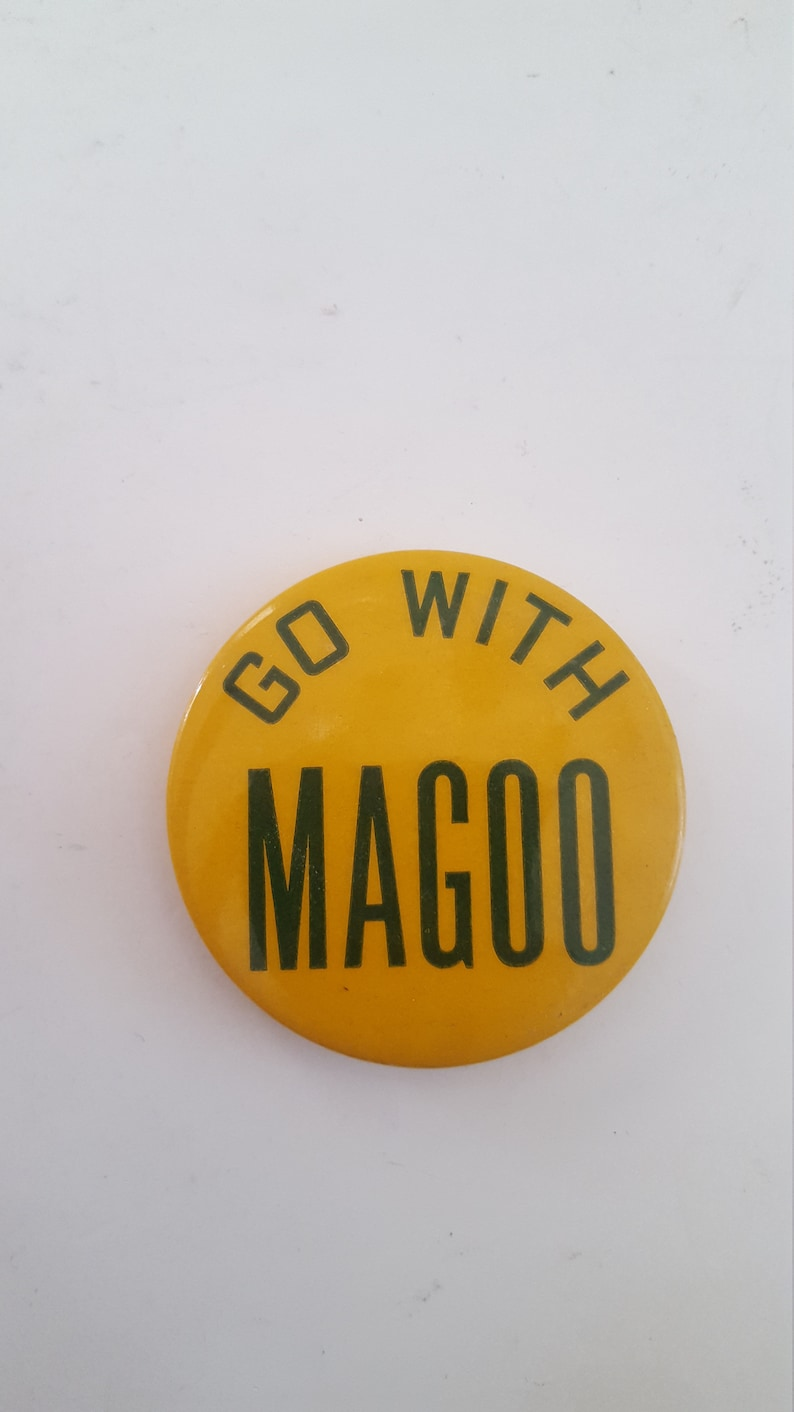 unmarked Vintage 1960/'s Go With Magoo pinback button yellow and green