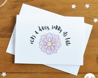 Belated anniversary etsy oop a daisy sorry its late a6 card birthday card love card anniversary card someone special card m4hsunfo