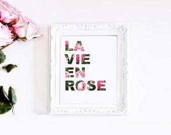 La Vie En Rose Print - 8x10