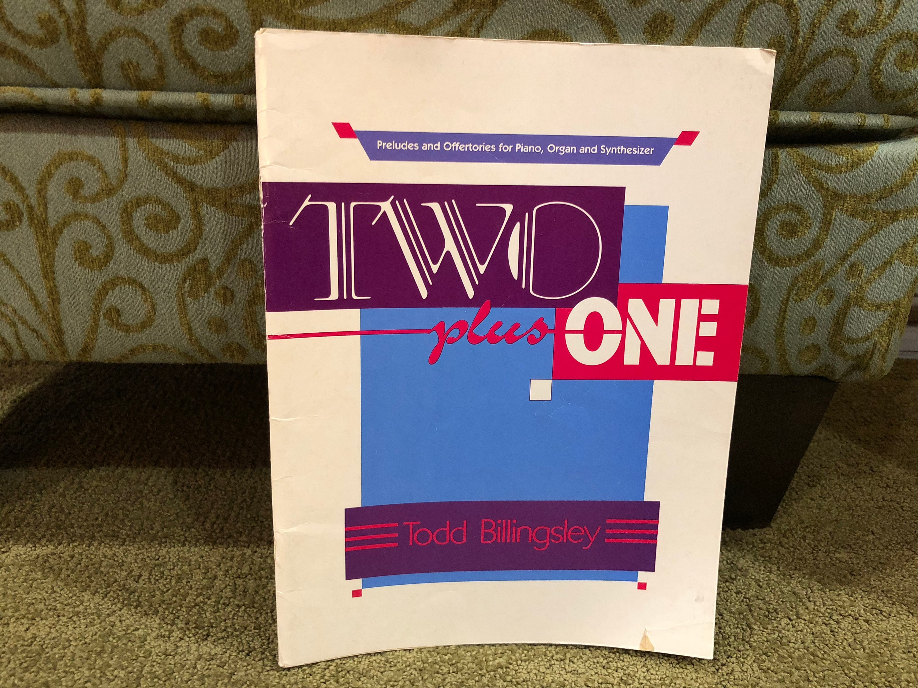 2 PLUS 1-Preludes and Offertories for Piano, Organ & Synth -Todd Billingsley