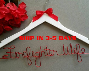 3 Day Special - Firefighter Wife Wedding Hanger, Wedding Dress Hanger, Mrs. Firefighter Wedding Hanger, Bridal Gown Hanger, Bride Hanger