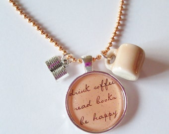 Drink Coffee, Read Books, Be Happy Peach Cameo Necklace