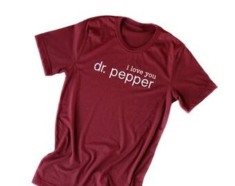 Dr. Pepper I Love You  99b4abc31
