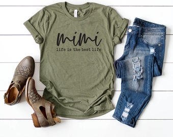 e3648abe Mimi Life Is the Best Life | Short Sleeve Tee | Women's Shirt | Graphic Tee  | Grandma | Mother's Day Gift