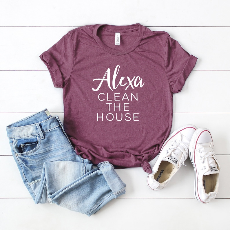 31786558 Alexa Clean the House Short Sleeve Alexa Tee Unisex Tee | Etsy