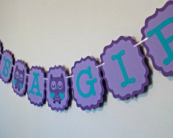 Purple Owl Banner/ Owl Centerpieces/ Birthday Banner/ Owl baby shower/ Teal and Purple/ Girl Banner/Die cuts/cupcake topper/ Owl banner