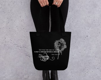 All That We See Or Seem, Is But A Dream Within A Dream Tote Bag