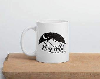 White & Black, Stay Wild Moon Child Mug