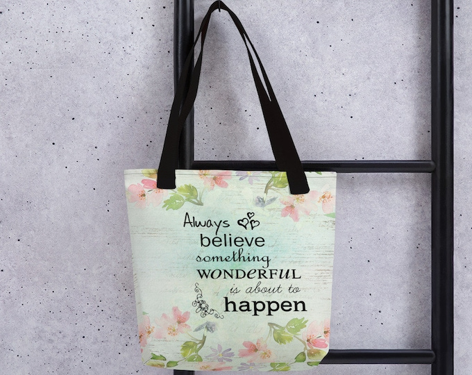Featured listing image: Always Believe Floral Tote Bag