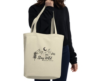 Stay Wild Moon Child Organic Cotton Tote Bag
