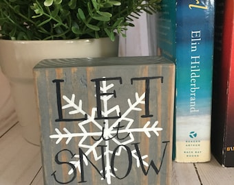 Let It Snow Wood Sign, Let It Snow Mini Wood Sign, Shelf Decor, Mantle Decor, Christmas Wood Signs, Winter Wood Signs, Holiday Decor