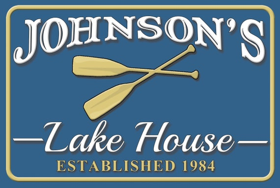 Custom Lake House Sign Personalized Metal Signs Lake Sign