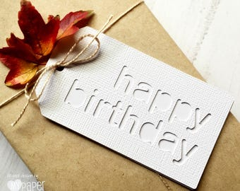 Happy Birthday gift tags in white. Silhouette Text - swing tags. Birthday gift tags, all ages birthday gifts.