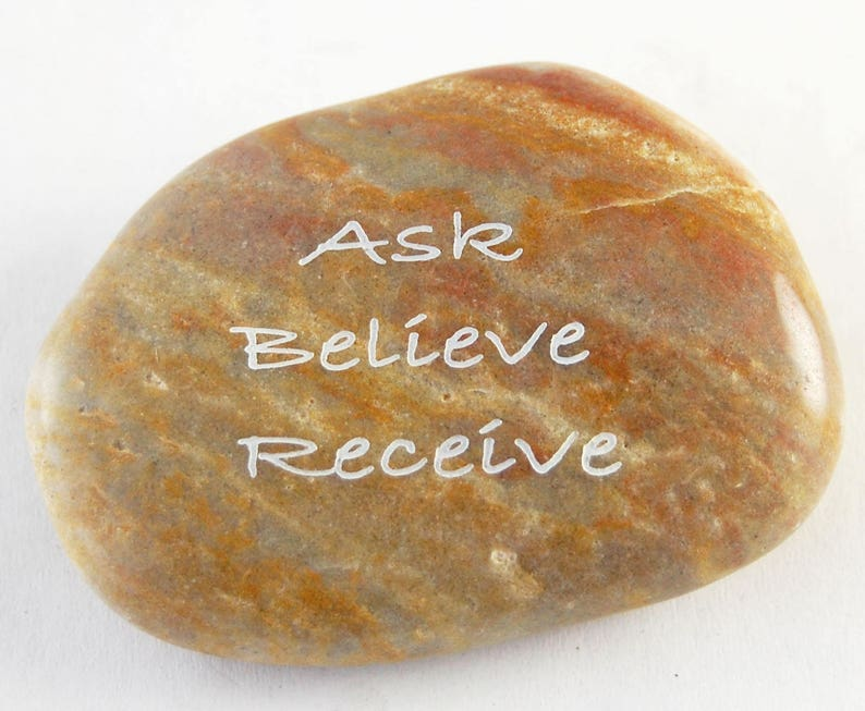 Ask Believe Receive  Engraved River Rock Inspirational Word image 0